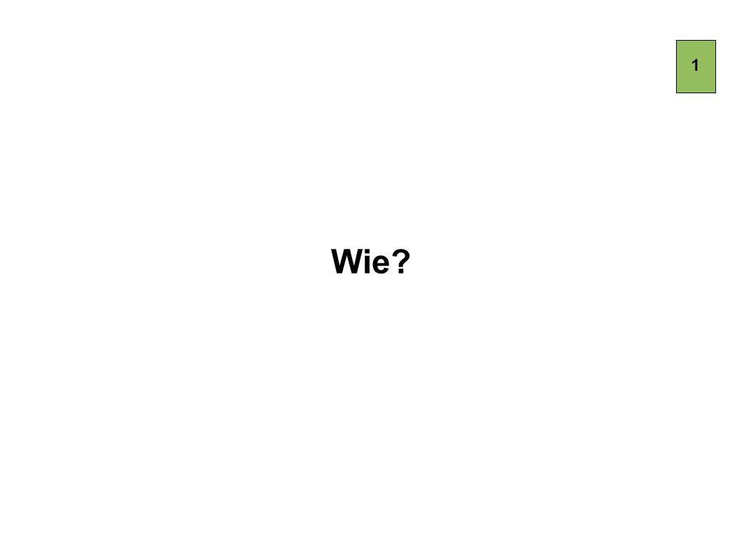 1 Wie