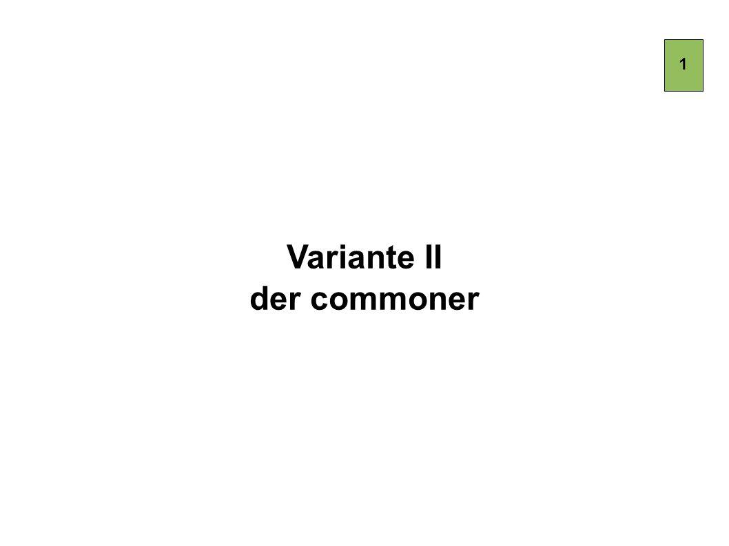 Variante II der commoner