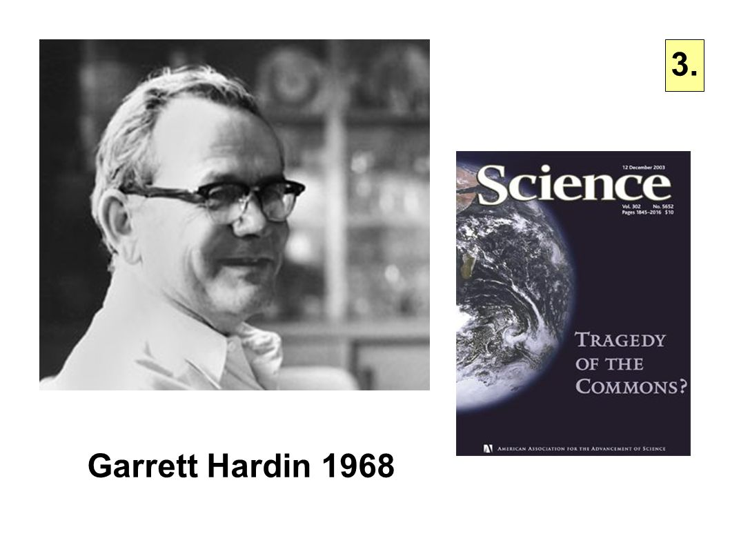3. Garrett Hardin 1968