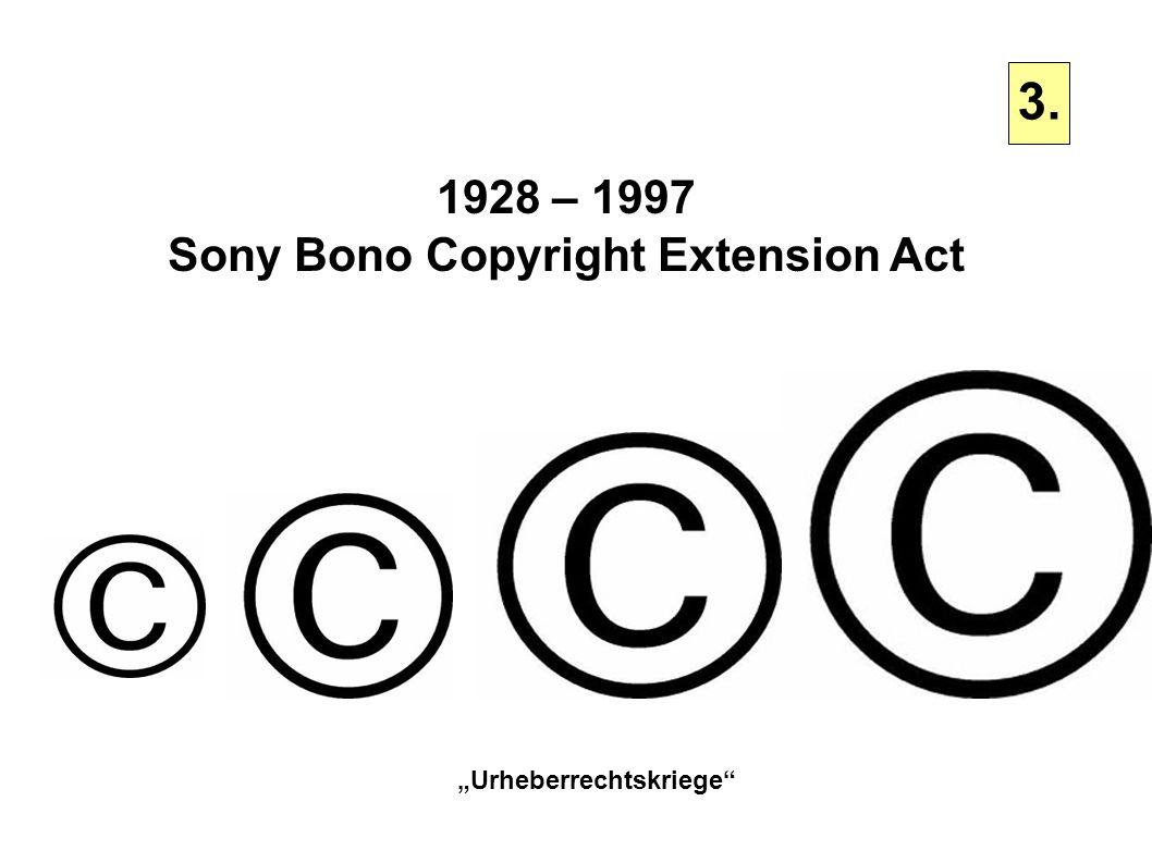 "Sony Bono Copyright Extension Act ""Urheberrechtskriege"