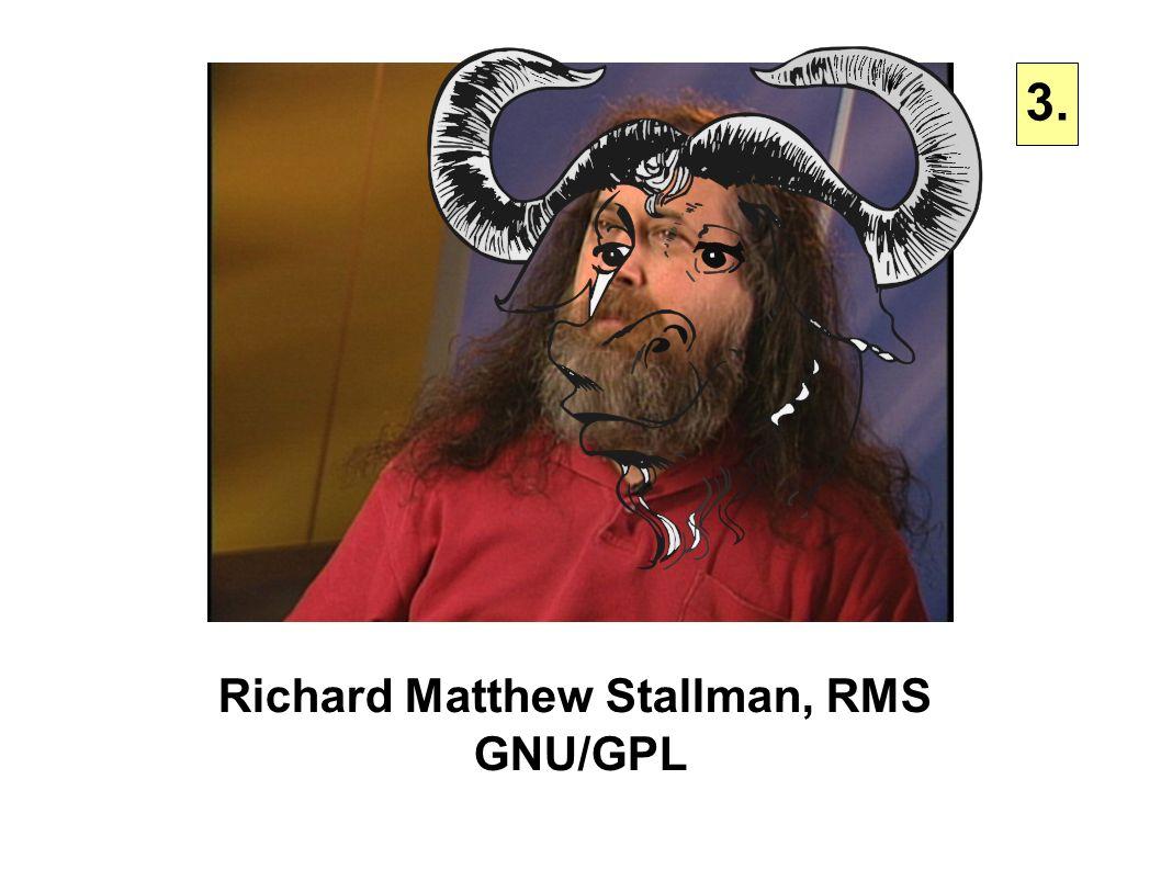 3. Richard Matthew Stallman, RMS GNU/GPL