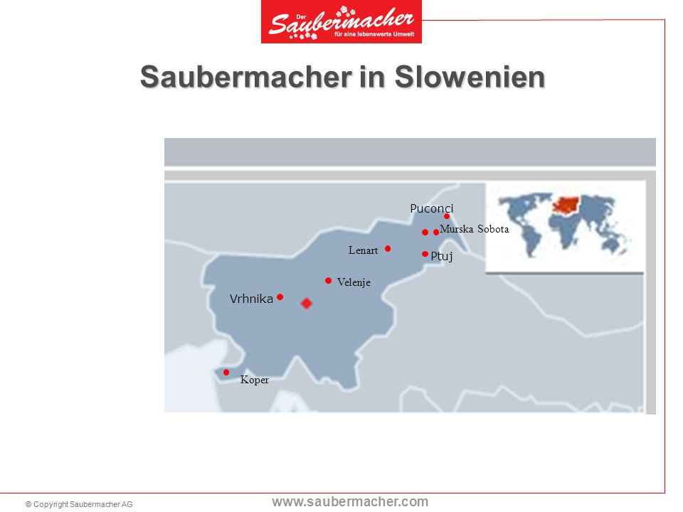 Saubermacher in Slowenien