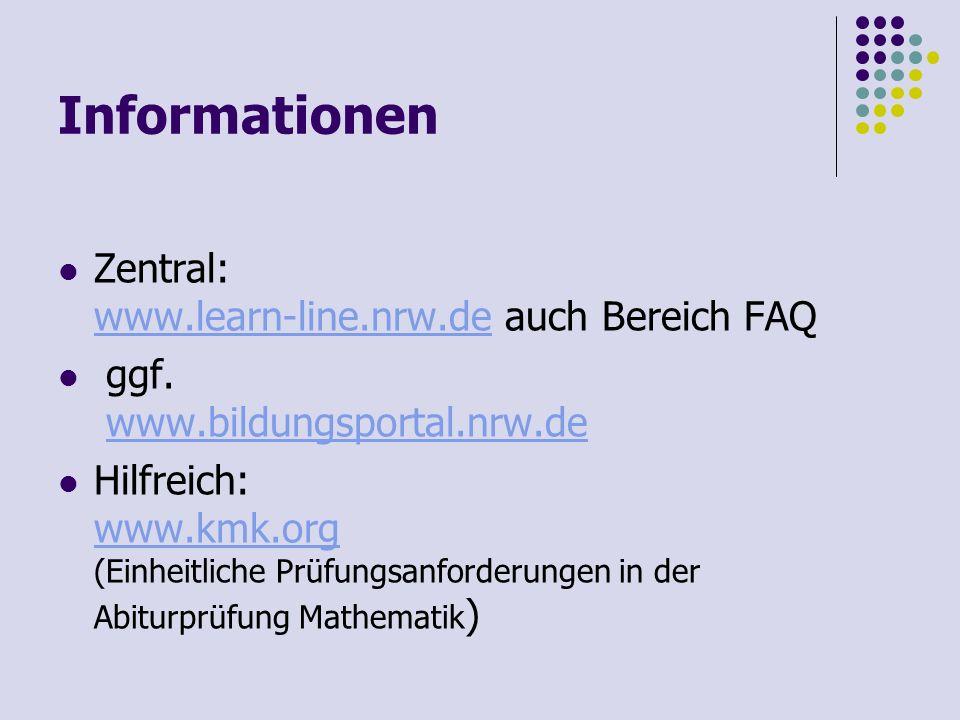 Informationen Zentral: www.learn-line.nrw.de auch Bereich FAQ