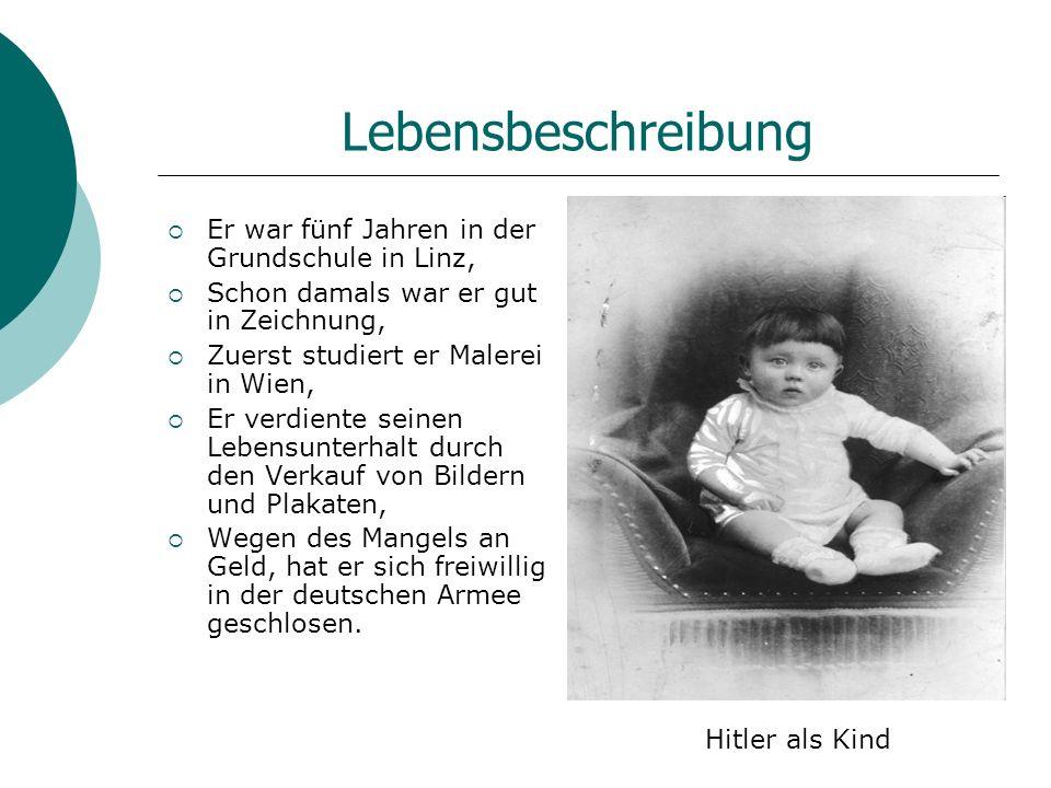 Lebensbeschreibung Er war fünf Jahren in der Grundschule in Linz,