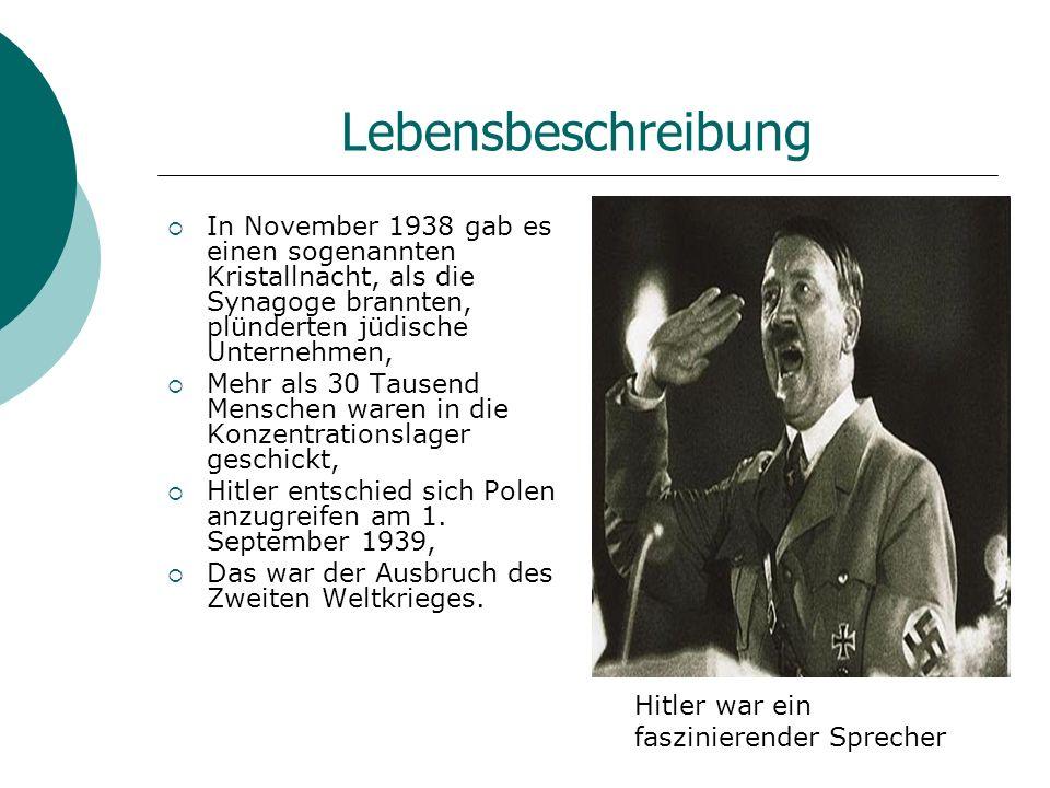Lebensbeschreibung In November 1938 gab es einen sogenannten Kristallnacht, als die Synagoge brannten, plünderten jüdische Unternehmen,