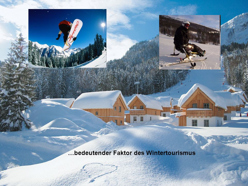 …bedeutender Faktor des Wintertourismus
