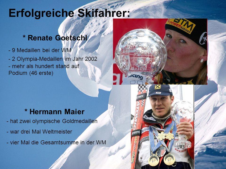 Erfolgreiche Skifahrer: