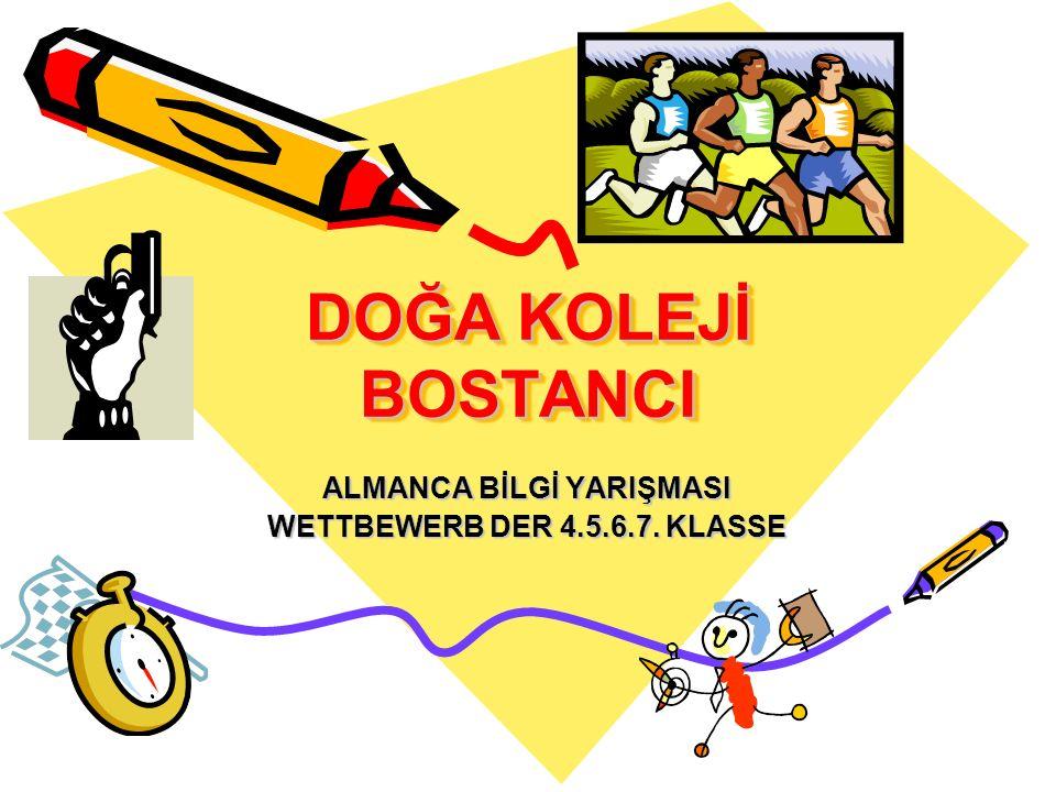 ALMANCA BİLGİ YARIŞMASI WETTBEWERB DER 4.5.6.7. KLASSE