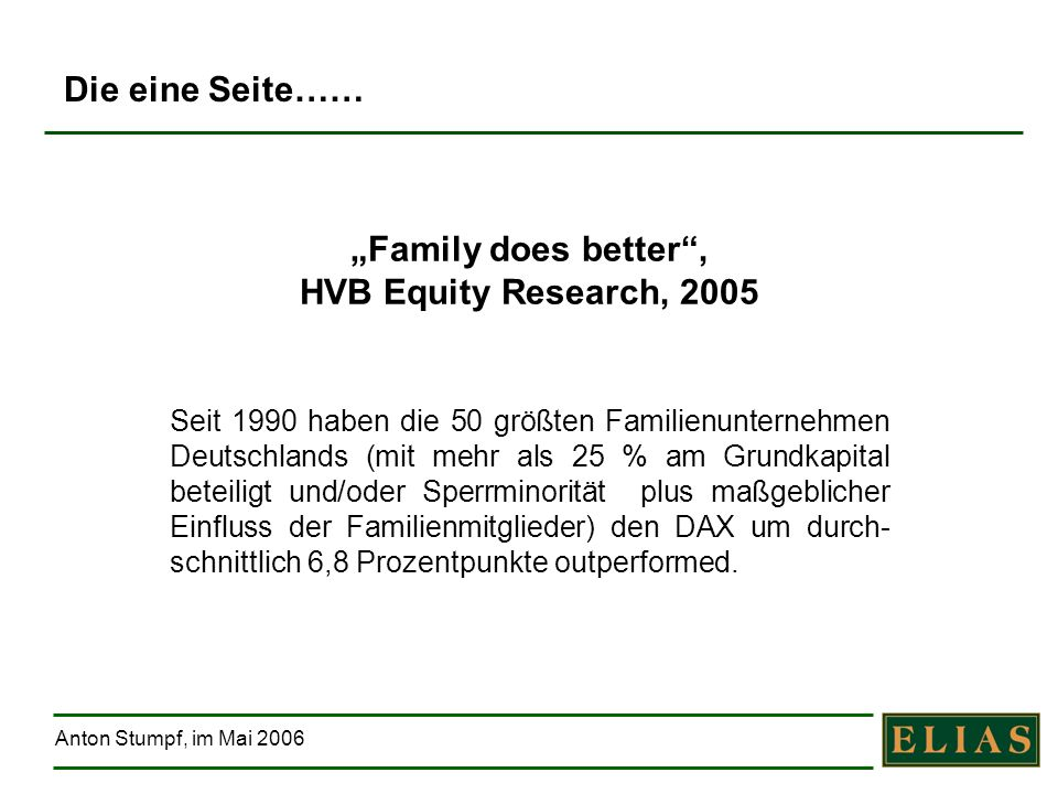 """Family does better , HVB Equity Research, 2005"