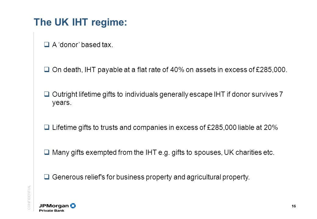 The UK IHT regime: A 'donor' based tax.