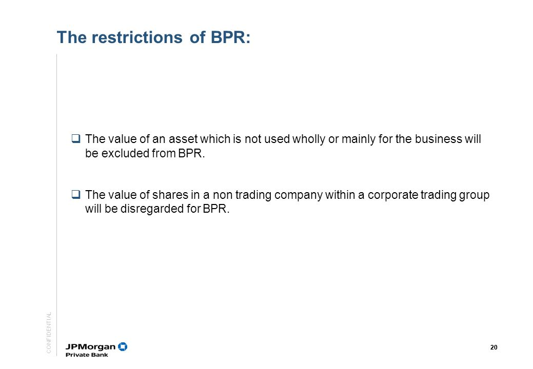 The restrictions of BPR: