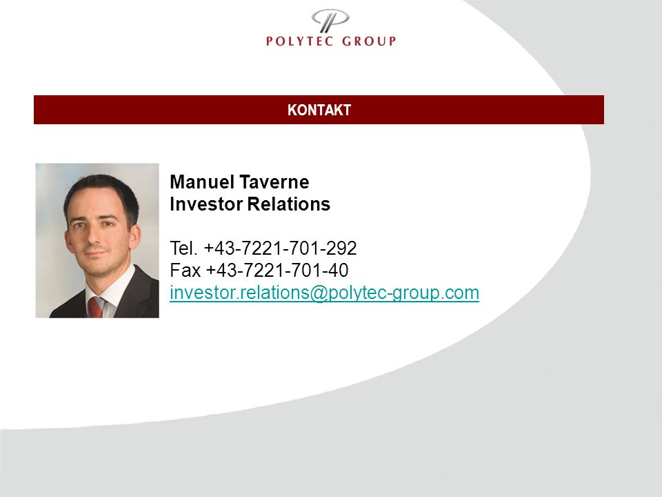 KONTAKT Manuel Taverne Investor Relations Tel.