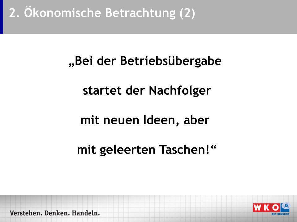 2. Ökonomische Betrachtung (2)