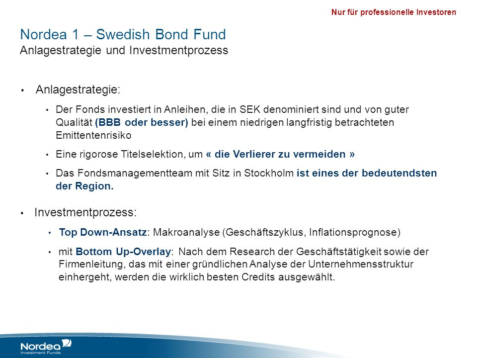 Nordea 1 – Swedish Bond Fund Anlagestrategie und Investmentprozess