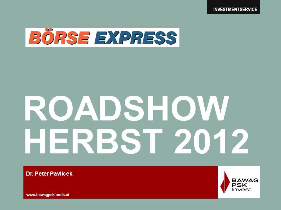 ROADSHOW HERBST 2012 Dr. Peter Pavlicek