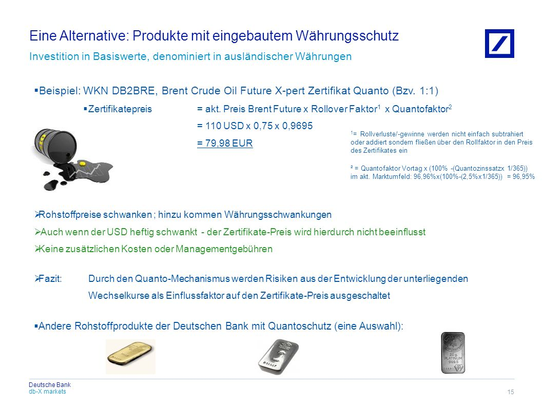 Eine Alternative: Produkte mit eingebautem Währungsschutz