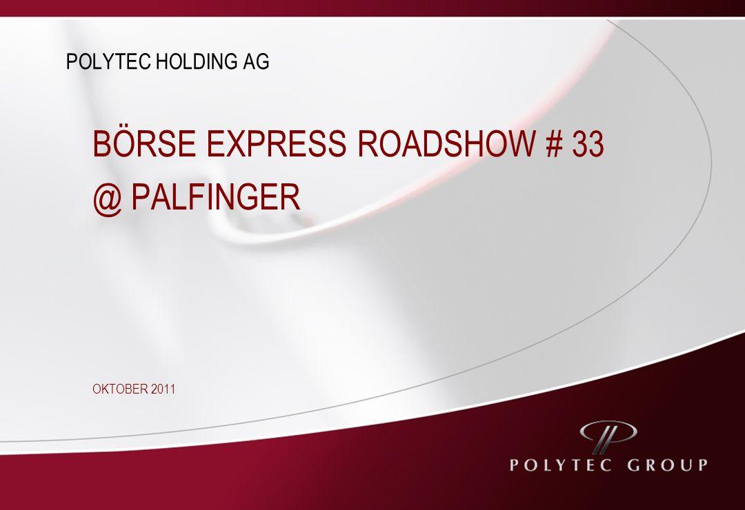 BÖRSE EXPRESS ROADSHOW # 33 @ PALFINGER OKTOBER 2011