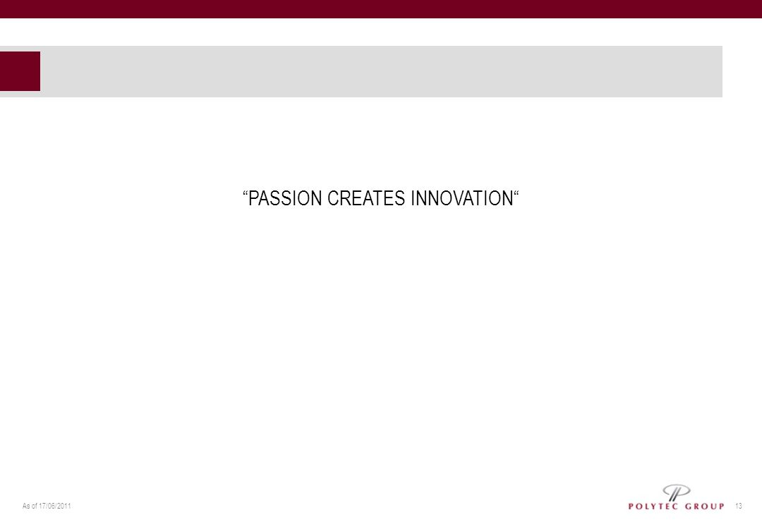PASSION CREATES INNOVATION
