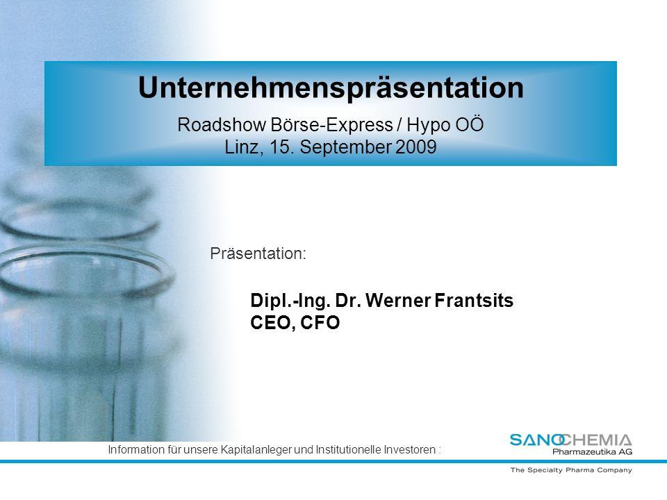 Dipl.-Ing. Dr. Werner Frantsits CEO, CFO