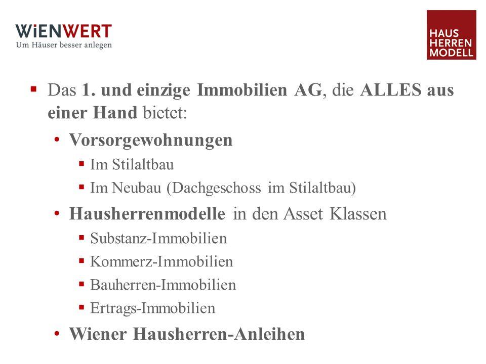 Das 1. und einzige Immobilien AG, die ALLES aus einer Hand bietet: