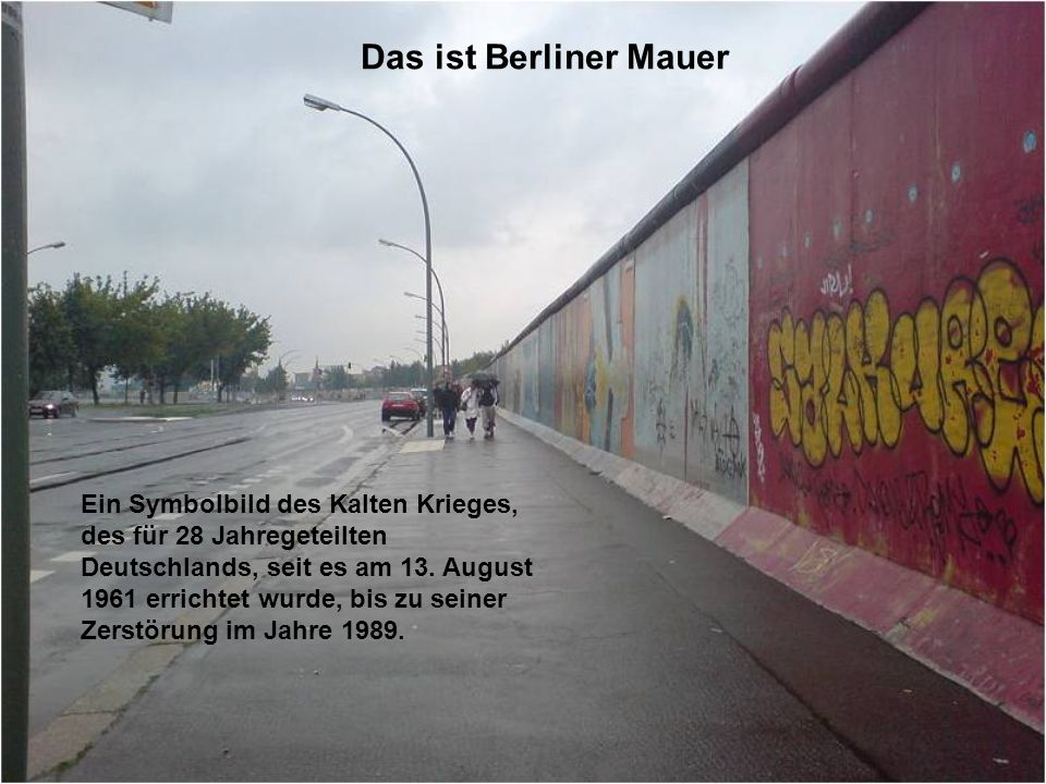 Das ist Berliner Mauer