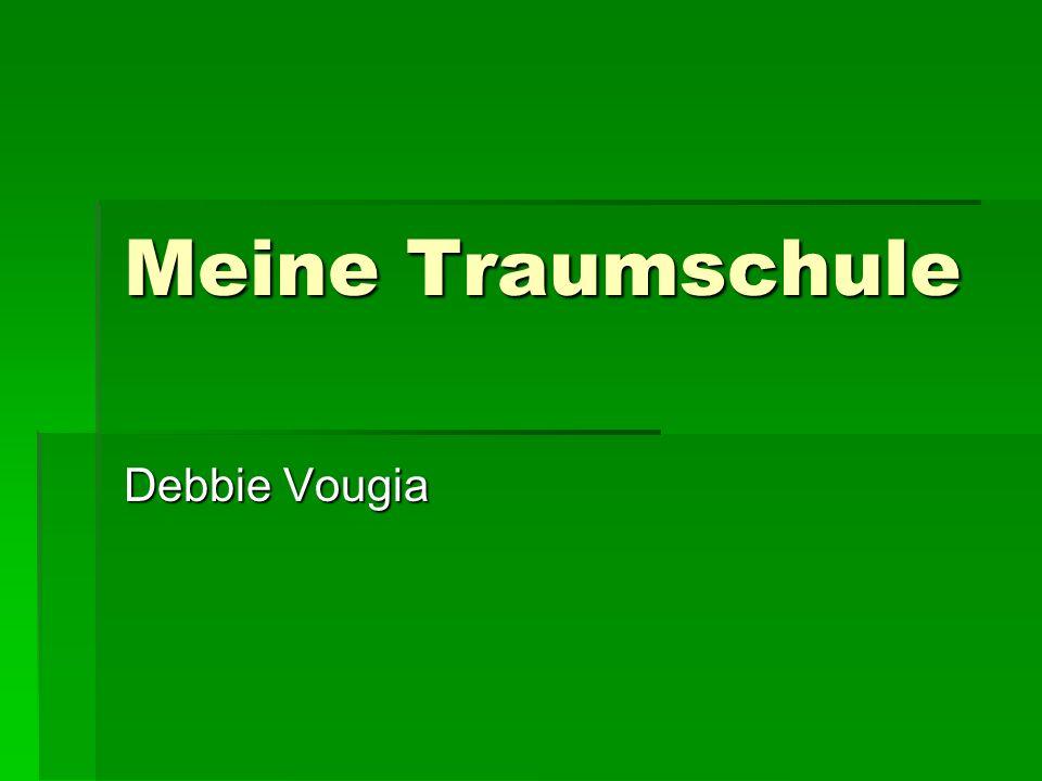 Meine Traumschule Debbie Vougia
