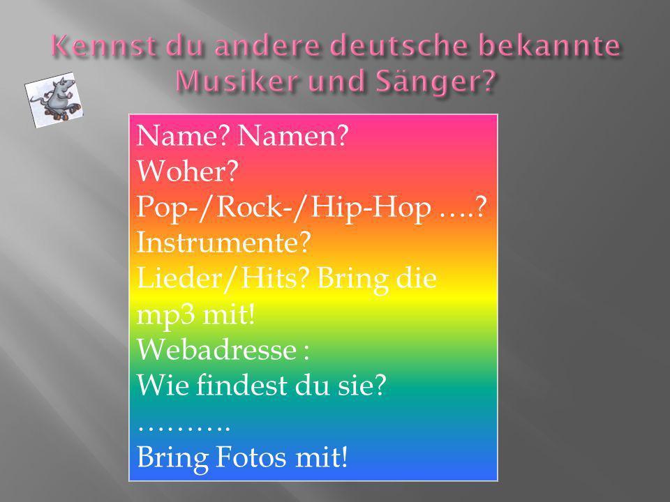 Kennst du andere deutsche bekannte Musiker und Sänger