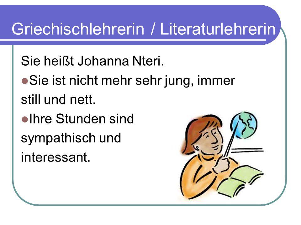 Griechischlehrerin / Literaturlehrerin
