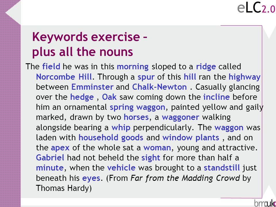 Keywords exercise – plus all the nouns