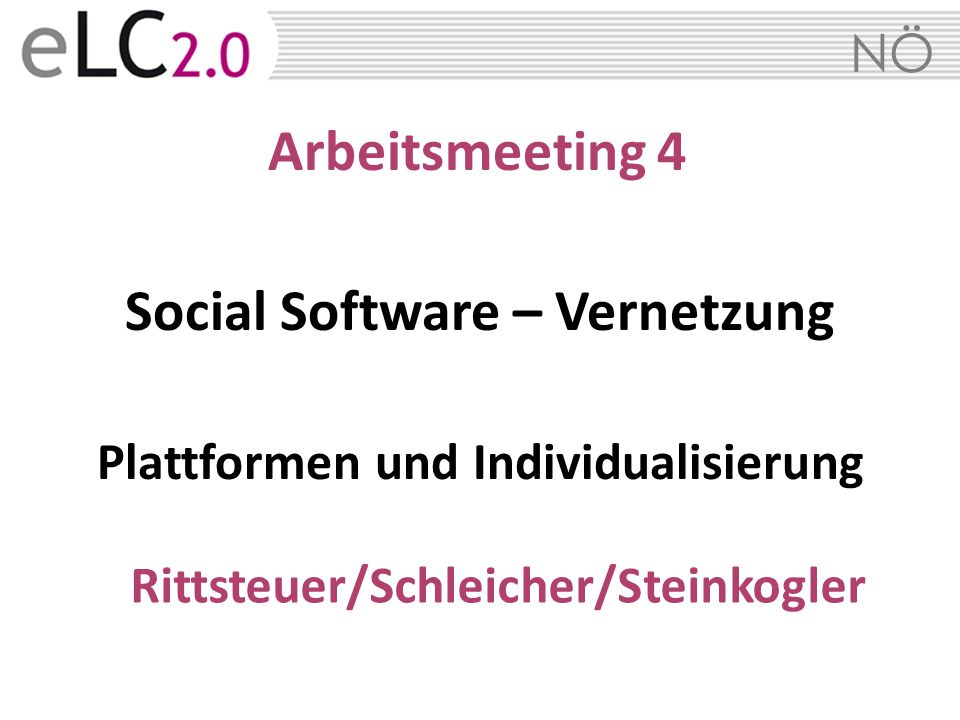 Arbeitsmeeting 4 Social Software – Vernetzung