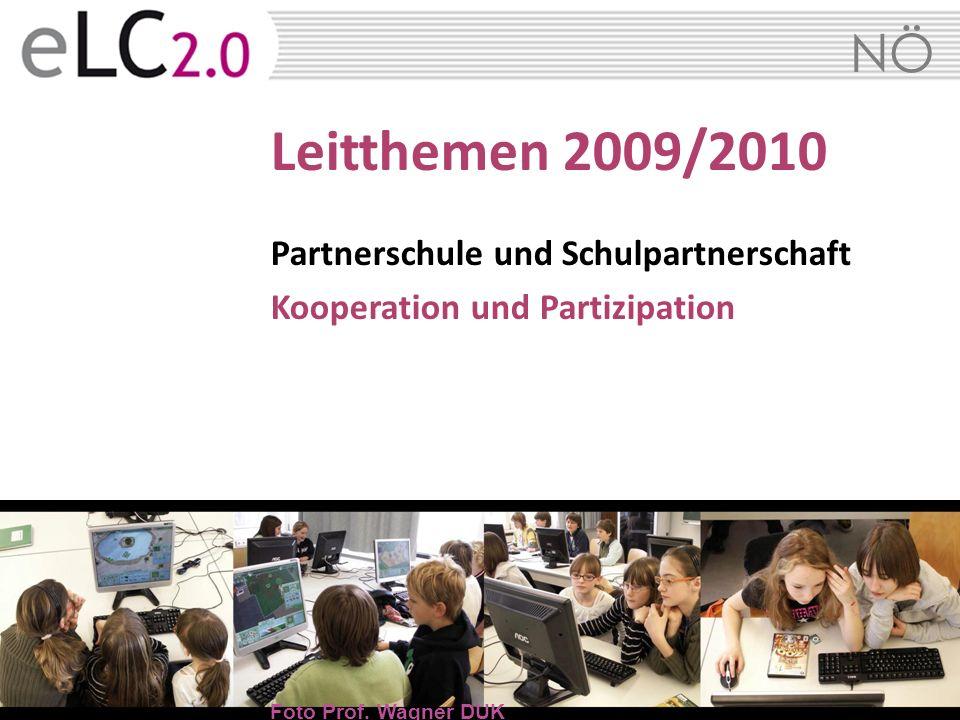 Leitthemen 2009/2010 Partnerschule und Schulpartnerschaft