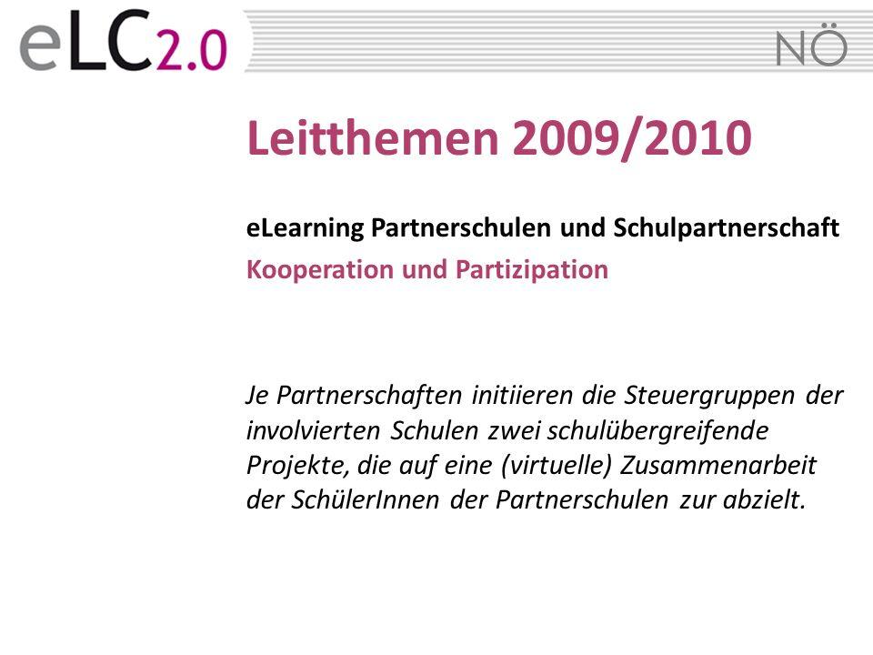 Leitthemen 2009/2010 eLearning Partnerschulen und Schulpartnerschaft