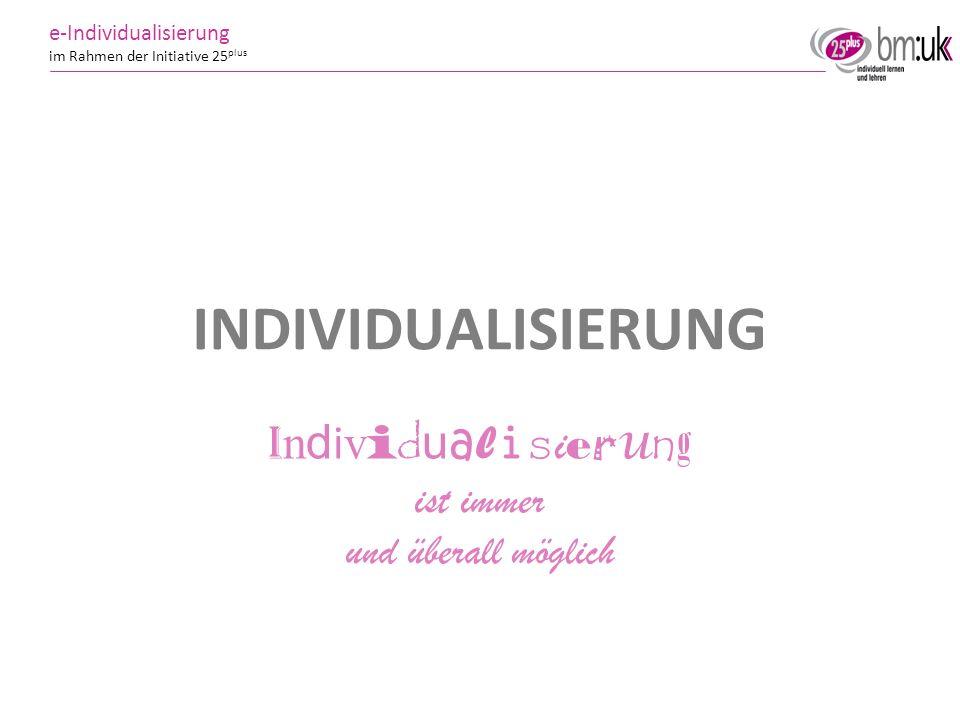 Individualisierung ist immer und überall möglich