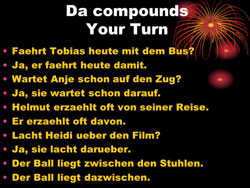 Da compounds Your Turn Faehrt Tobias heute mit dem Bus