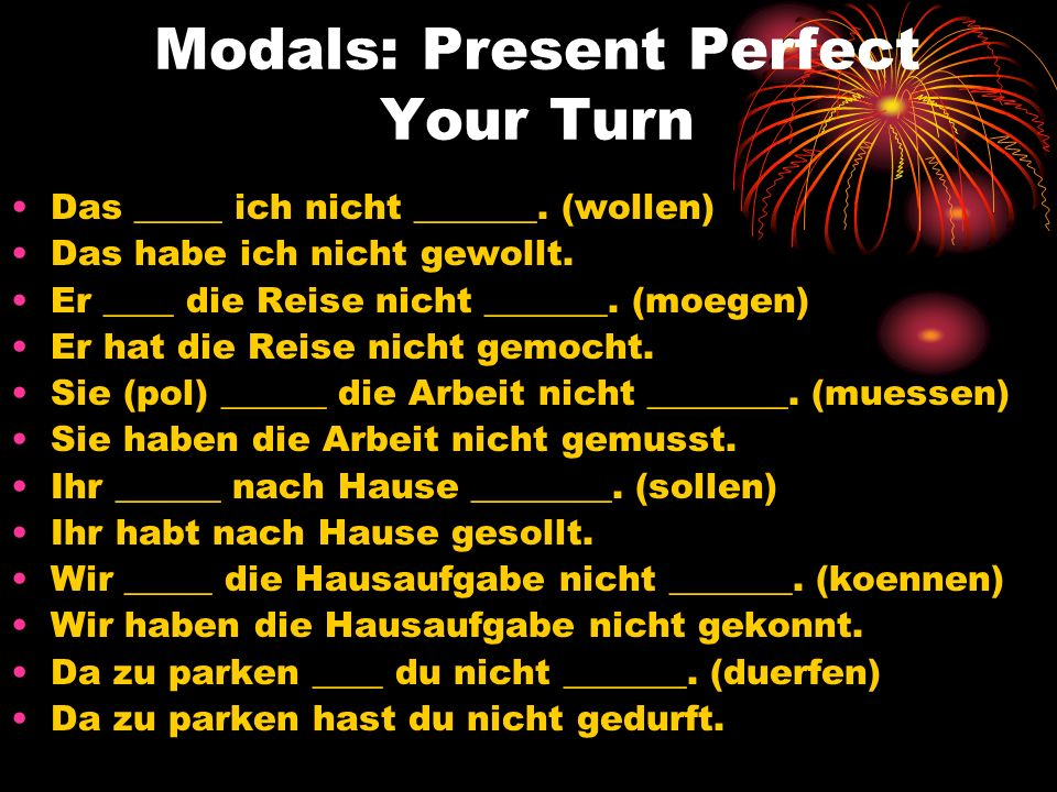 Modals: Present Perfect Your Turn
