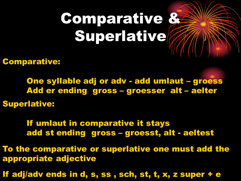 Comparative & Superlative