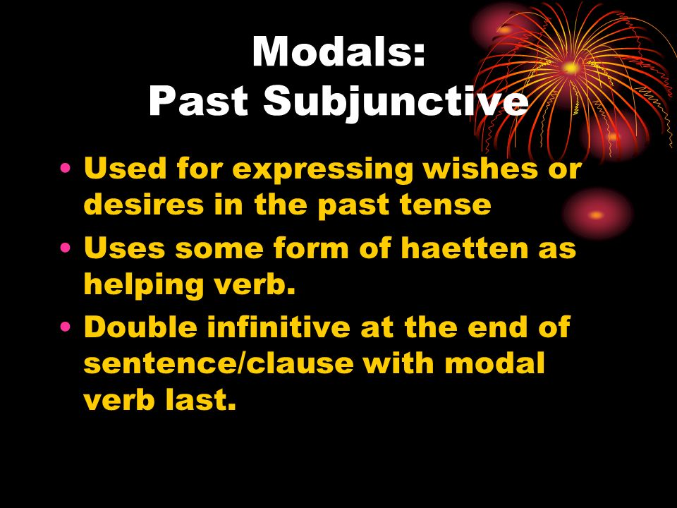 Modals: Past Subjunctive