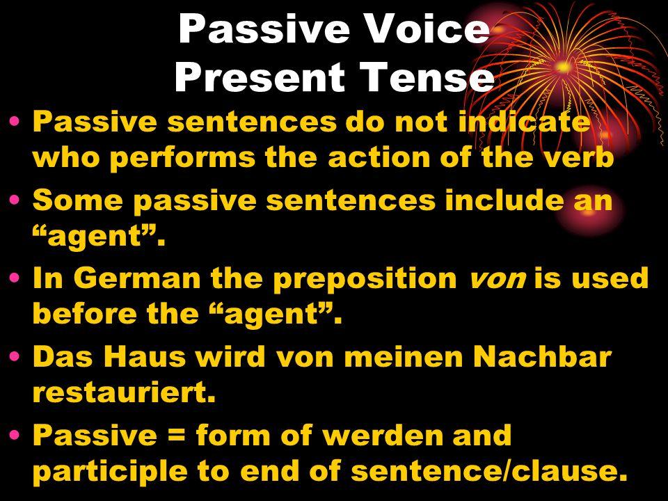 Passive Voice Present Tense