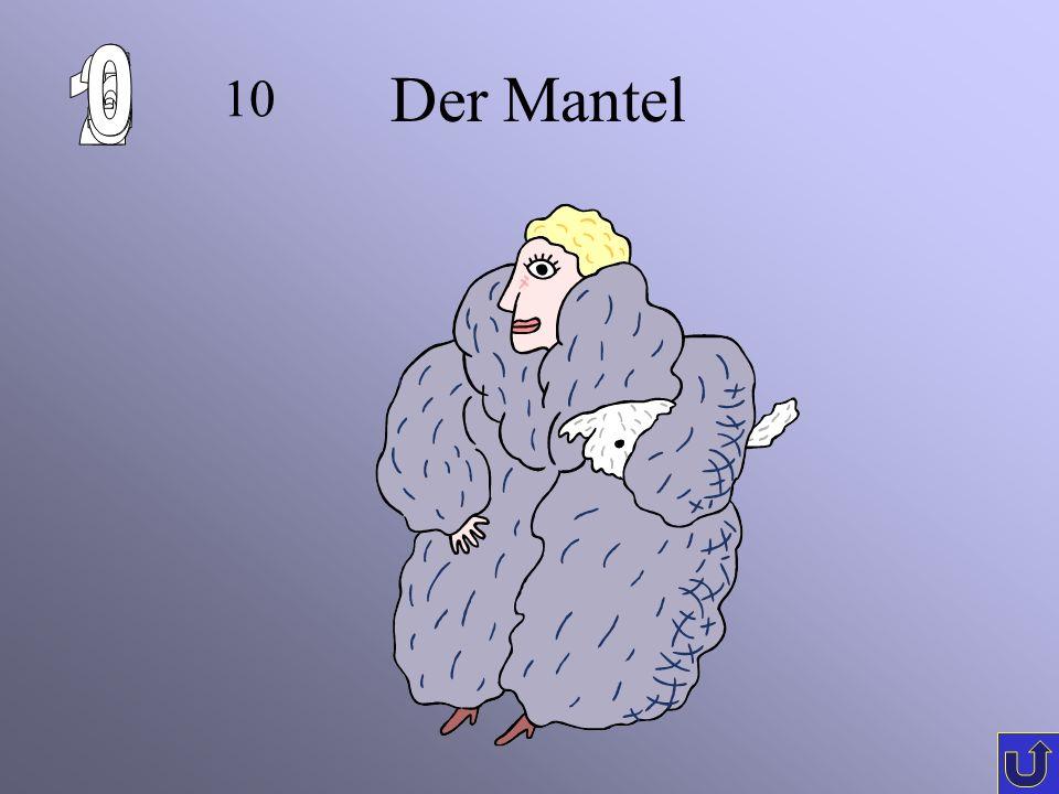 6 1 2 5 4 3 Der Mantel c-4 10