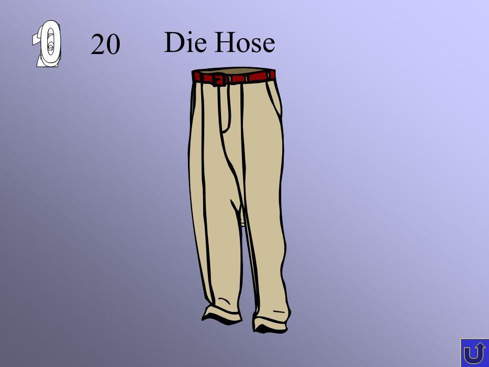 6 Die Hose 1 2 4 5 3 20
