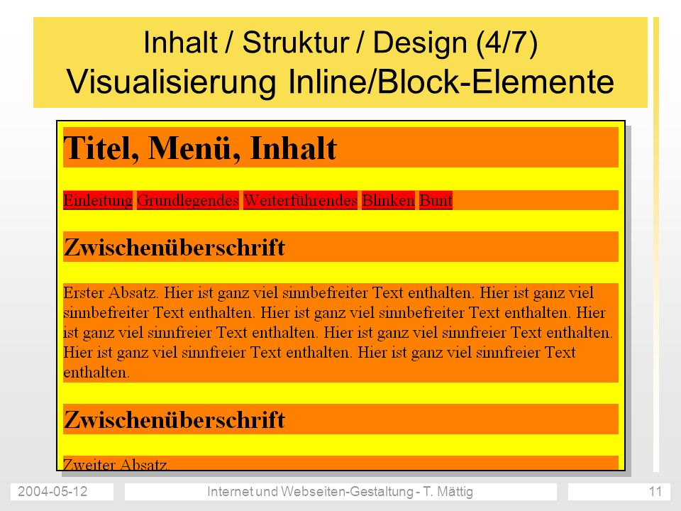 Inhalt / Struktur / Design (4/7) Visualisierung Inline/Block-Elemente