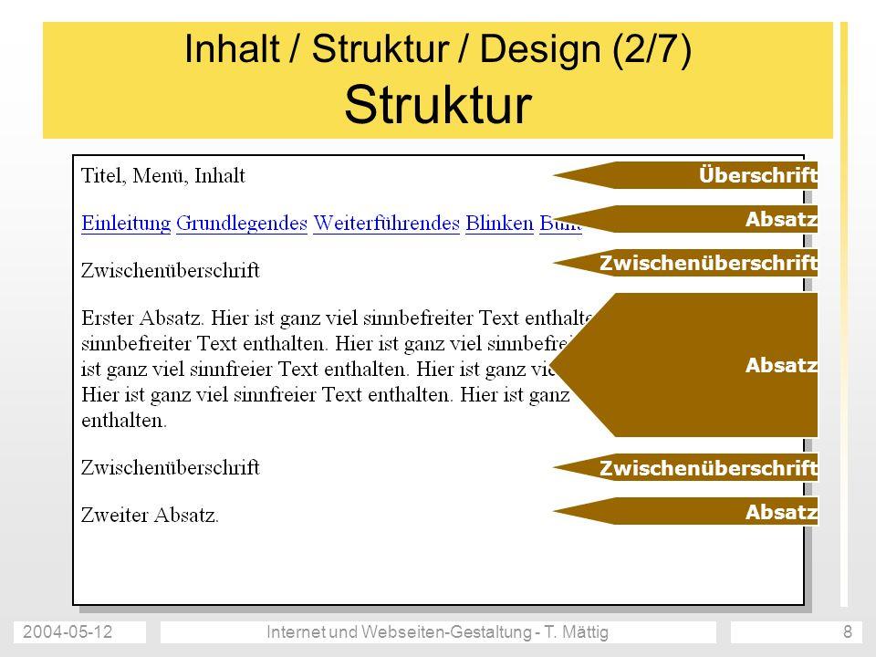 Inhalt / Struktur / Design (2/7) Struktur