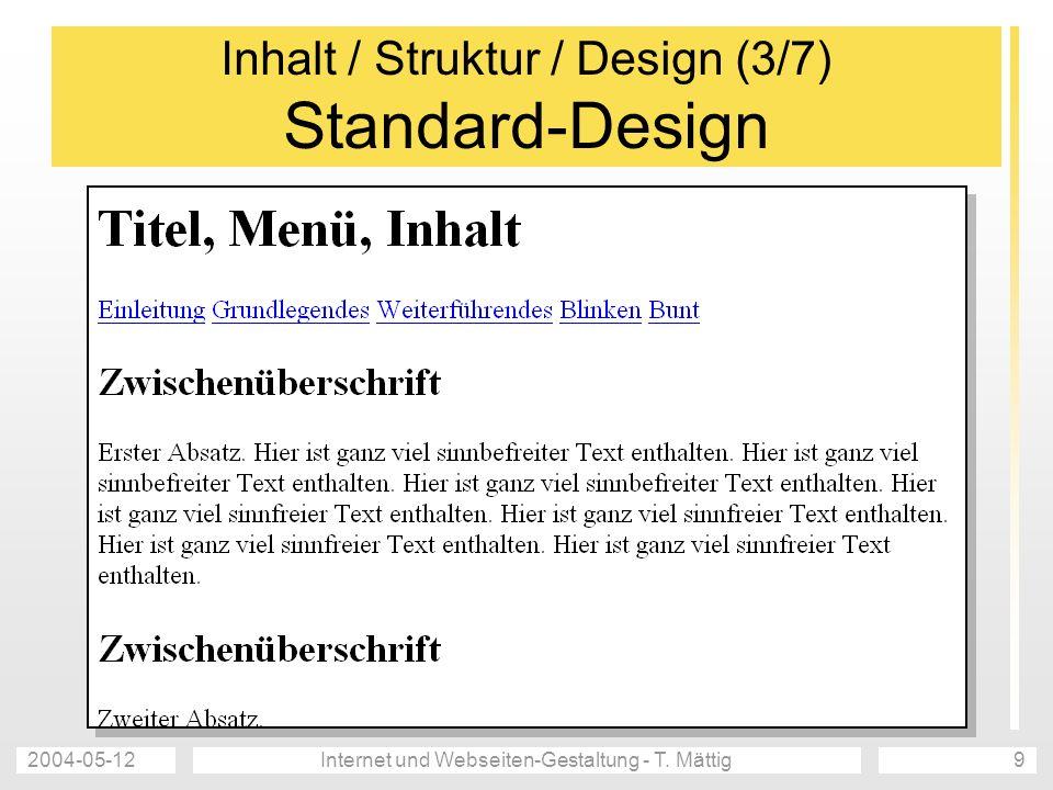 Inhalt / Struktur / Design (3/7) Standard-Design