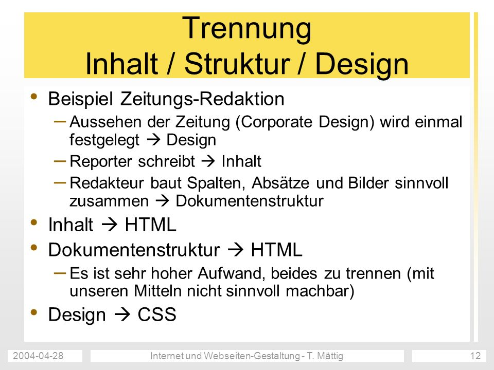 Trennung Inhalt / Struktur / Design