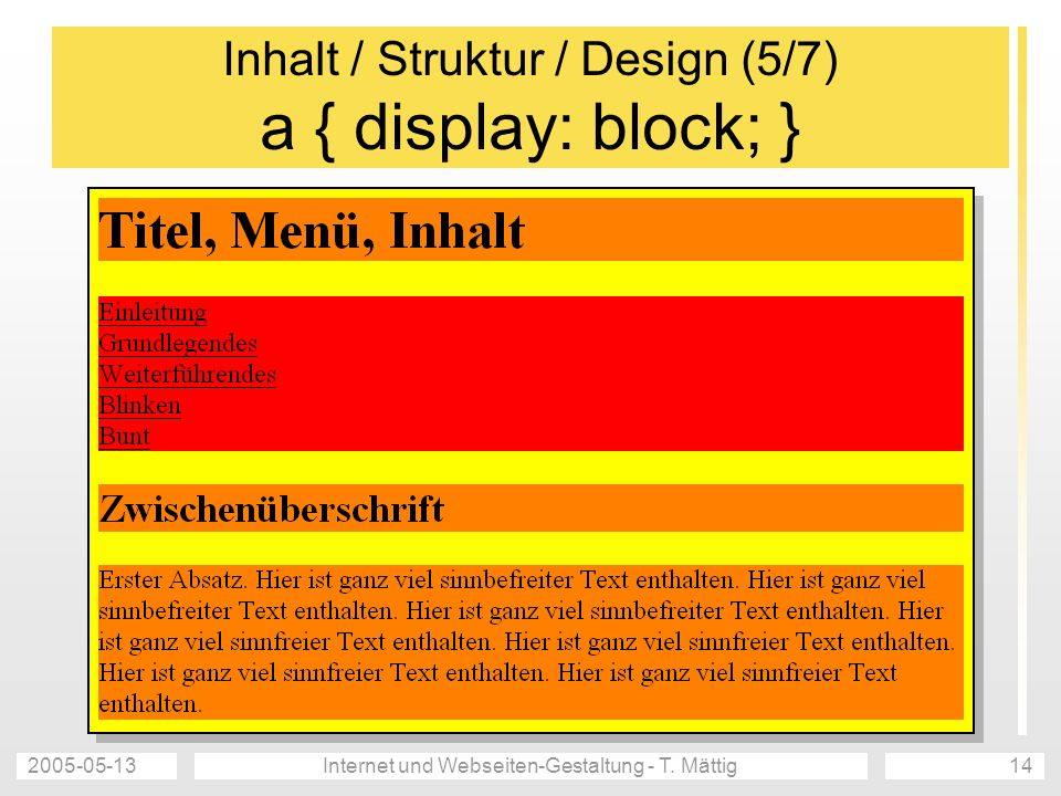 Inhalt / Struktur / Design (5/7) a { display: block; }