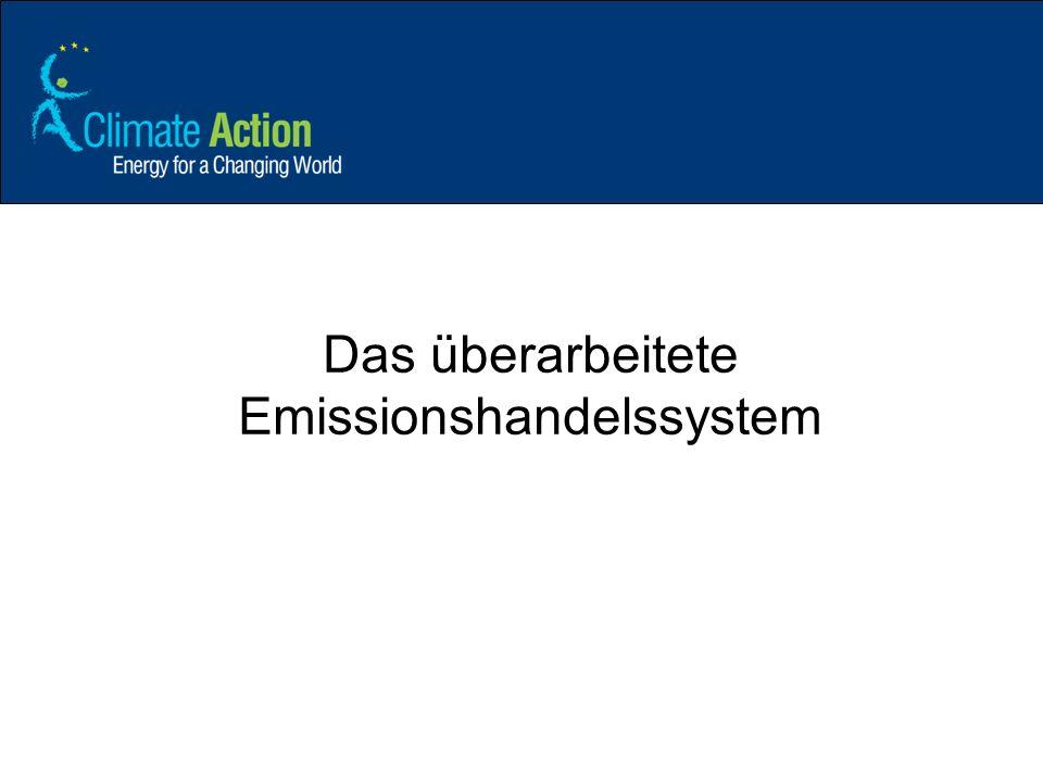 Das überarbeitete Emissionshandelssystem