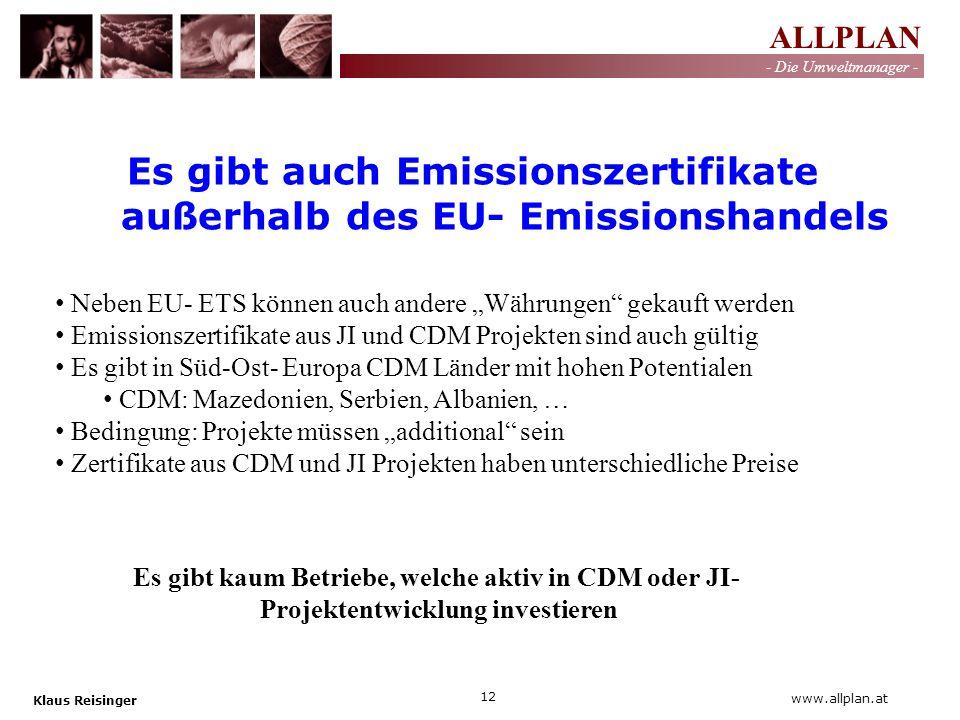 Es gibt auch Emissionszertifikate außerhalb des EU- Emissionshandels