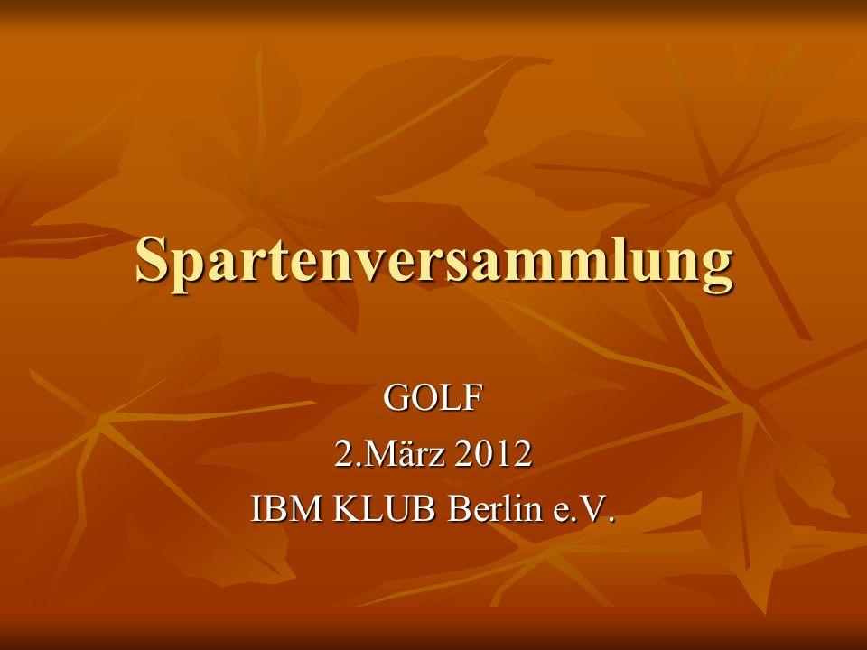 GOLF 2.März 2012 IBM KLUB Berlin e.V.