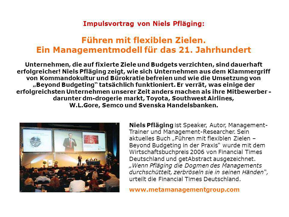 Impulsvortrag von Niels Pfläging: Führen mit flexiblen Zielen.