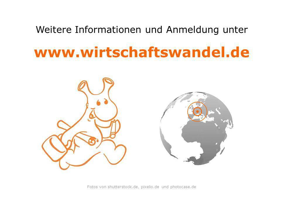 www.wirtschaftswandel.de Weitere Informationen und Anmeldung unter